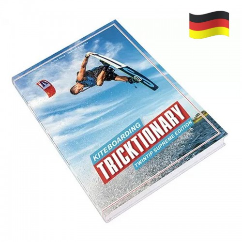 Kiteboarding Tricktionary-Twin Tip Edit. Deutsch